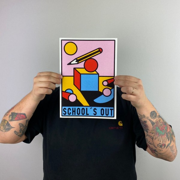 Druck . SCHOOL'S OUT . PRUDEN TATTOO . A4