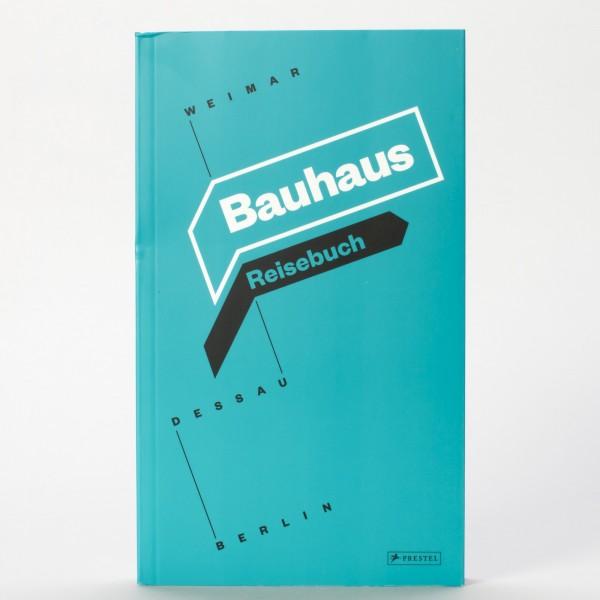 BAUHAUS . Reisebuch