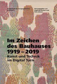 Gronert . IM ZEICHEN DES BAUHAUSES 1919-2020