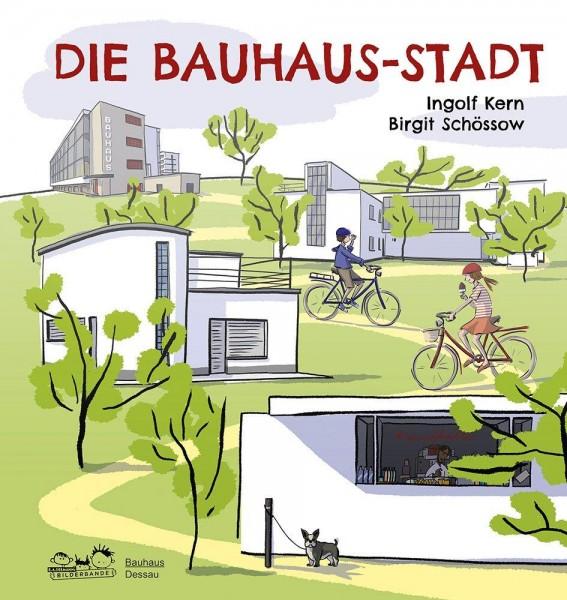 Kinderbuch . DIE BAUHAUS-STADT