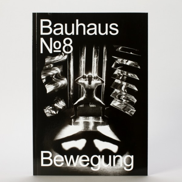 BEWEGUNG . Bauhaus Zeitschrift Nr. 8 (deutsch)