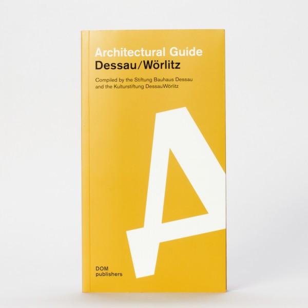 THÖNER . Architectural Guide Dessau-Wörlitz