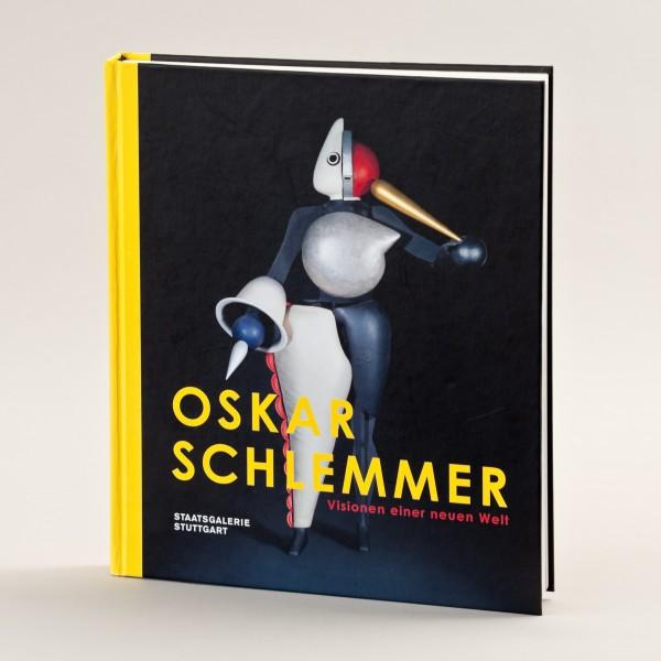 Oskar Schlemmer . VISIONEN EINER NEUEN WELT