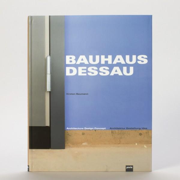 BAUHAUS DESSAU . Kirsten Baumann