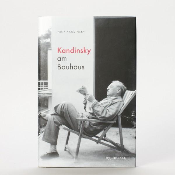 KANDINSKY AM BAUHAUS . Nina Kandinsky